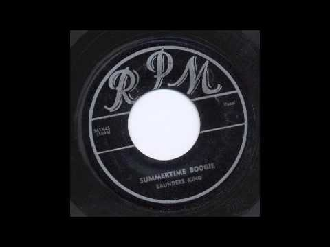 SAUNDERS KING - SUMMERTIME BOOGIE - RPM