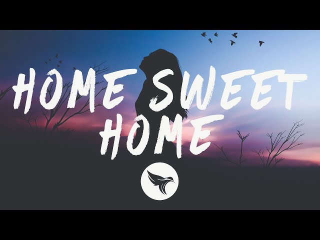 Sam Feldt - Home Sweet Home (Lyrics) feat. ALMA & Digital Farm Animals
