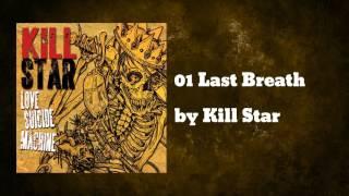 Last Breath - Kill Star