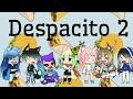Despacito 2- Parody GLMV