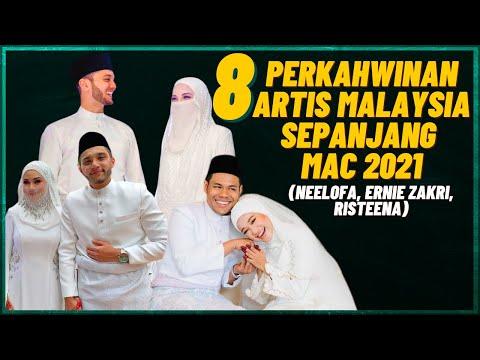 8 Perkahwinan Artis Malaysia Sepanjang Mac 2021 (Neelofa, Ernie Zakri, Risteena)