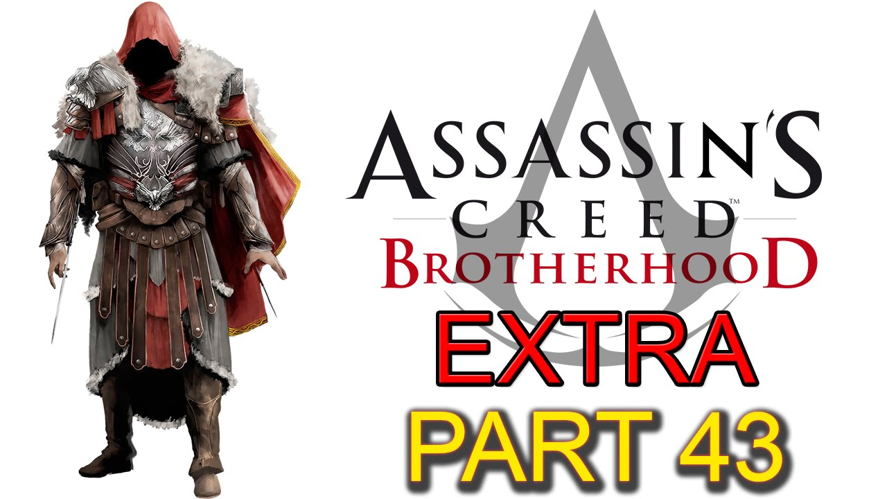 Assassins Creed Brotherhood Extra Part 43 Secret Locations Lair