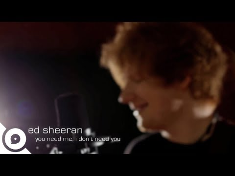 Ed Sheeran - You Need Me, I Don't Need You (Extended Acoustic Version) | OurVinyl Session