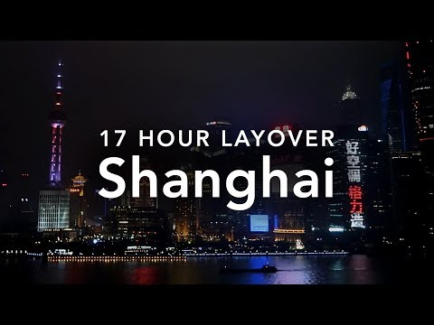 17 Hour Layover in Shanghai | My Experience & Tips
