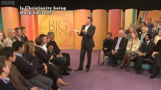 The Big Questions - Is Christianity Being Marginalised 1