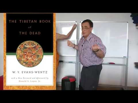 Death and Reincarnation in Tibetan Buddhism - lecture  with Dr Georges Dreyfus