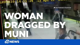 Woman dragged by Muni train after getting hand caught in door