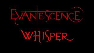 Evanescence-Whisper Lyrics (2002)