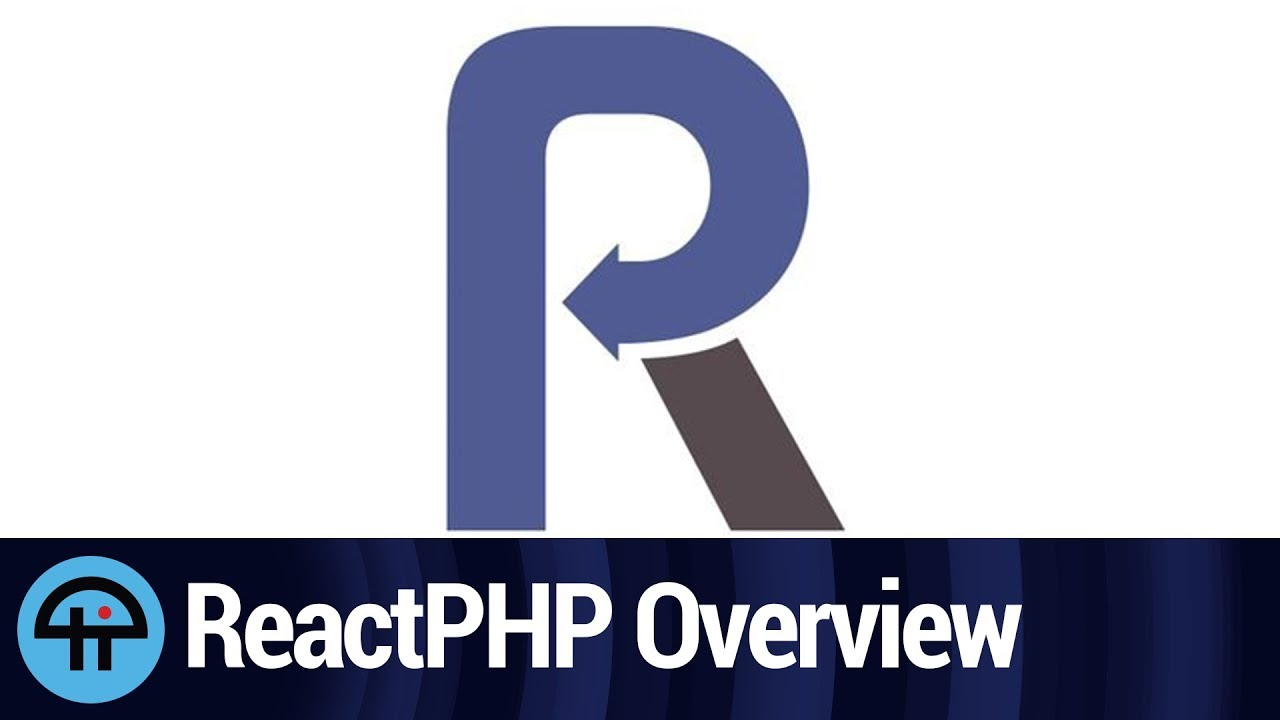 ReactPHP Overview