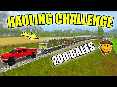 HAULING CHALLENGE   CHEVY DURAMAX   200 HAY BALES   FARMING SIMULATOR 2017