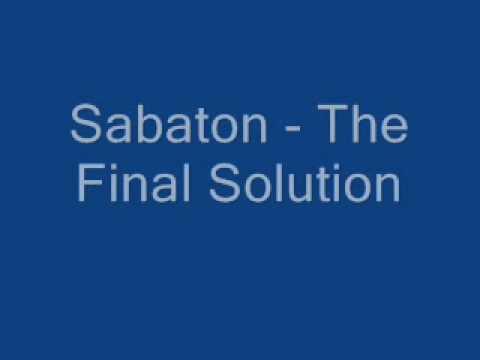 Sabaton - The Final Solution + Lyrics!!!