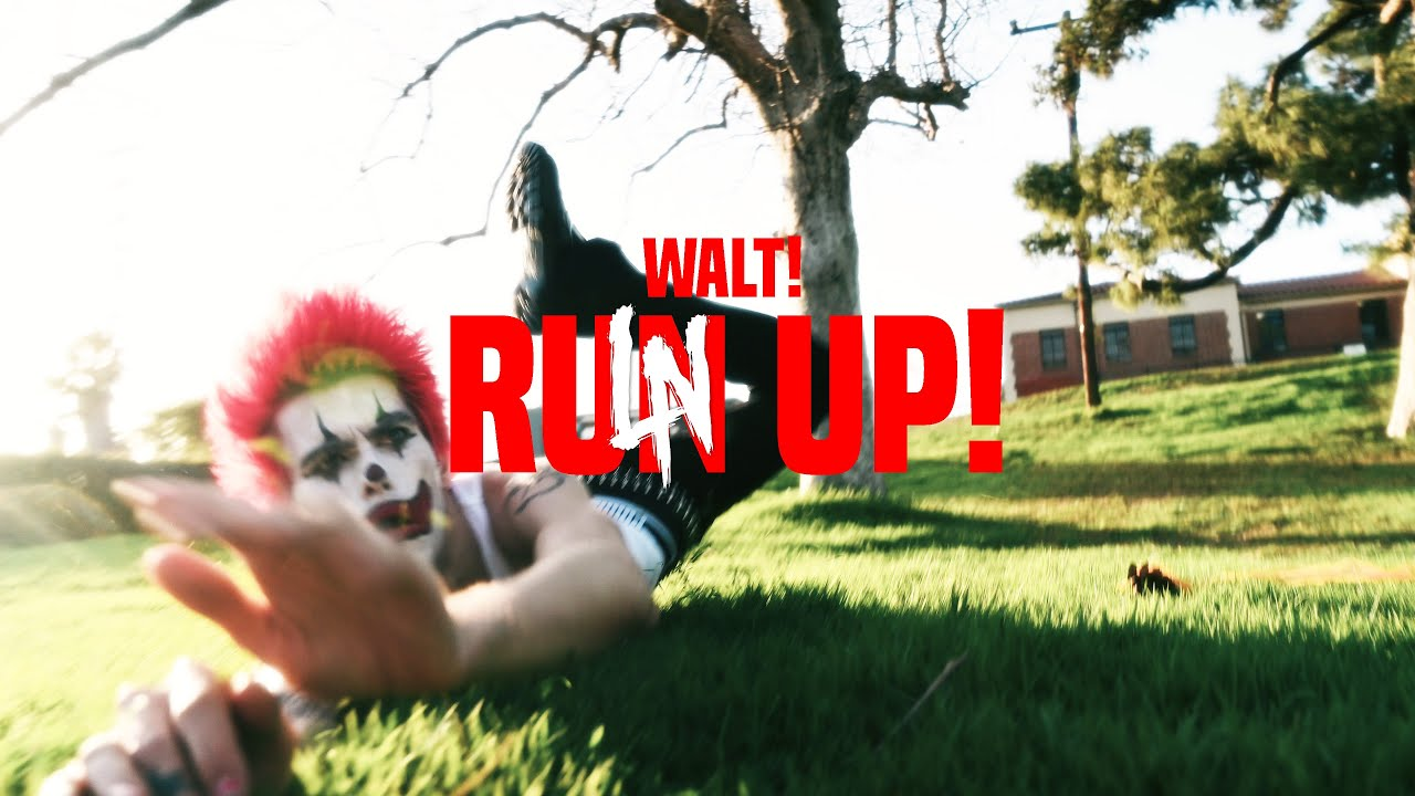 Download WALT! - RUN UP! (Official Music Video)