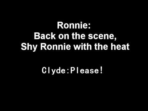Shy Ronnie 2: Ronnie and Clyde Lyrics With Ronnie's Lyrics