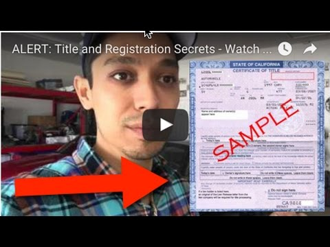 ALERT: Title and Registration Secrets - Watch This Video ...
