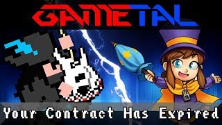 Your Contract Has Expired (A Hat in Time) - GaMetal Remix