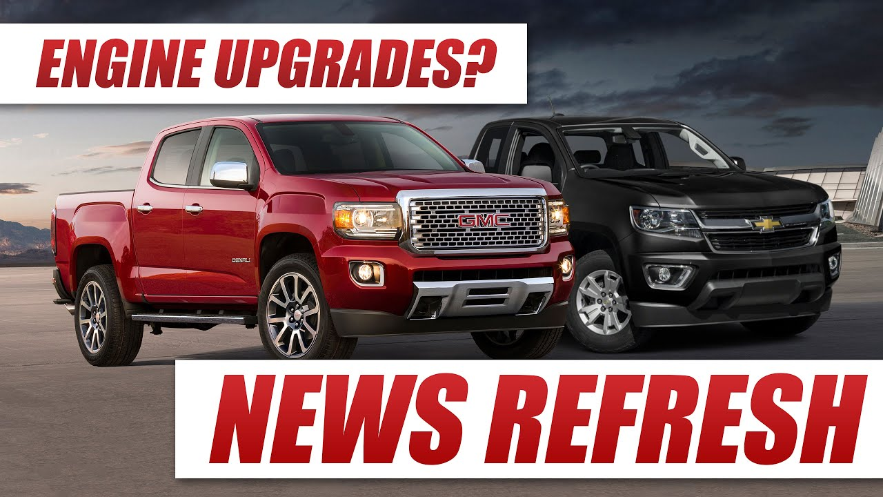 2017 Chevy Colorado And Gmc Canyon Receive Upgrades