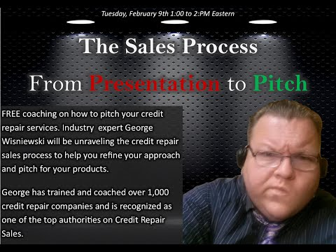 Credit Repair Sales Presentation to Pitch episode 1
