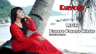 Rayola - Hanyo Punyo Cinto (Lirik)