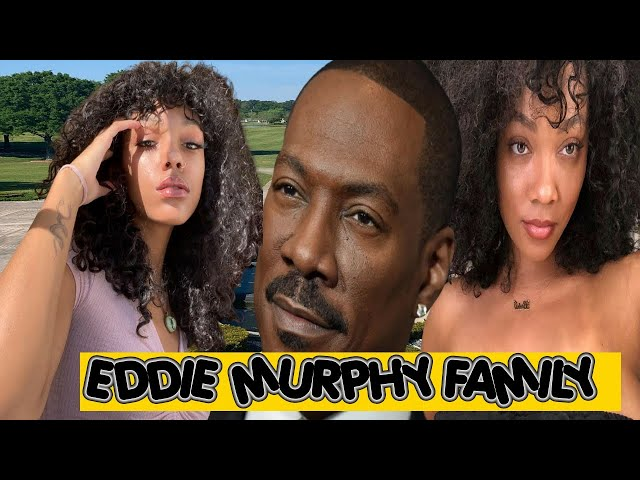 Eddie Murphy Wives, baby mama\'s and his 10 children