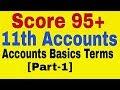 Basics Concepts of Accounts  Class 11th Accounts