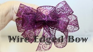 Written Wire Edged Ribbon Bow instructions at: https://goo.gl/88UgB...