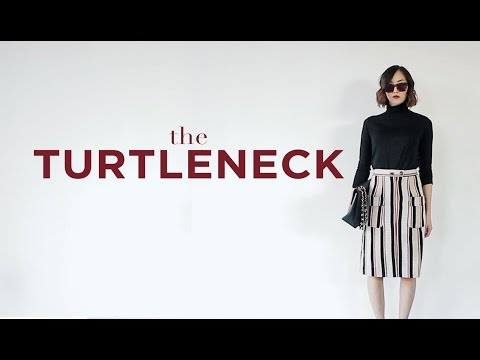 The Turtleneck Transformation   Chriselle Lim