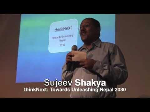 thinkNext: towards unleashing Nepal 2030: Sujeev Shakya at TEDxKathmandu