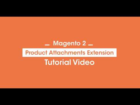 Upload File Downloads and Product Attachments in Magento 2