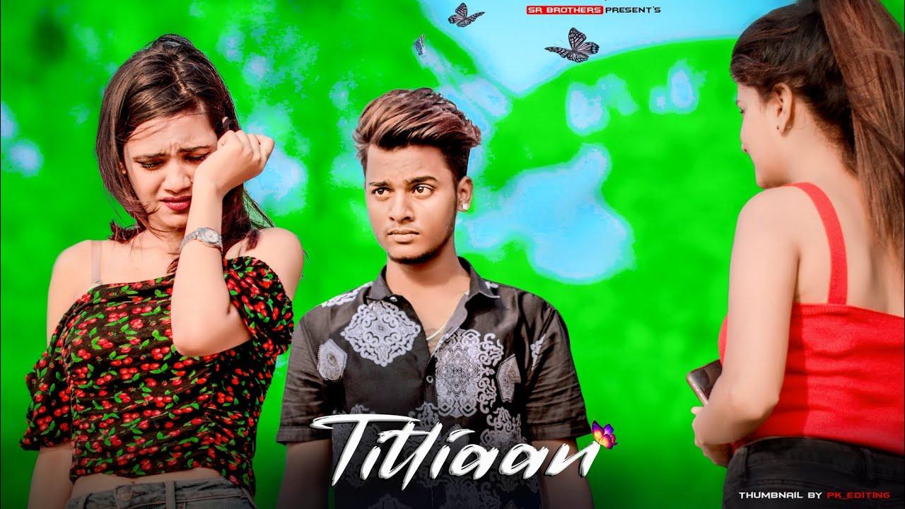 Titliyan | O Pata Nahi Ji Konsa Nasha Karta Hai | SR | Heart Touching Love Story | SR Brothers
