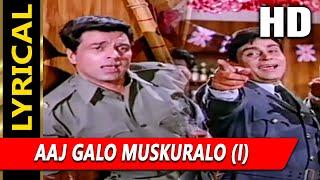 Aaj Galo Muskuralo Mehfile Sajalo ( ) With Lyrics   Mohammed Rafi   Lalkar 1972 Songs   Dharmendra