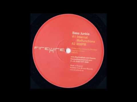 Bass Junkie - A1 Internal Malfunction