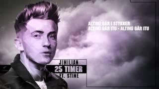 JIMILIAN - 25 Timer feat. STINE (FLEXFREDAG - Lyrikvideo)