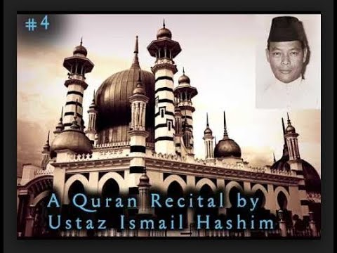 Bacaan Al Quran Bertaranum Oleh Dato' Hj Ismail Hashim