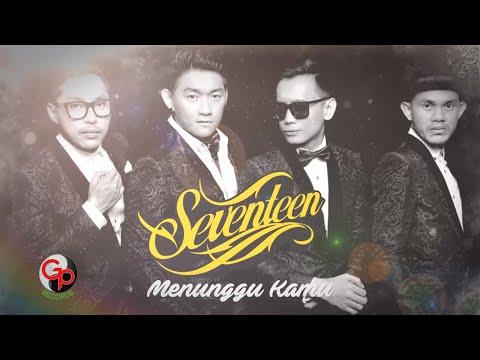 SEVENTEEN - MENUNGGU KAMU [Official Video Lyric]