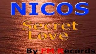 Nicos - Secret Love (official video clip)