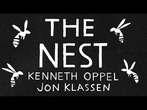 THE NEST by Kenneth Oppel - Illustrated by Jon Klassen
