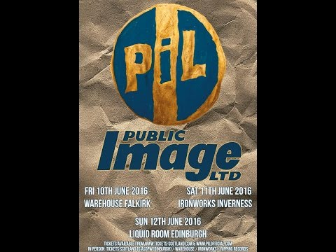 Public Image Ltd [PiL] (ENG) - Live at Liquid Room, Edinburg