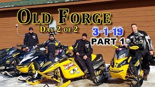 Old Forge Ride: March 1st, 2019 | Day 2 | Part 1 of 2