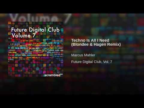 Techno Is All I Need (Blondee & Hagen Remix)
