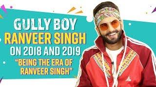 Gully Boy Ranveer Singh on Deepika Padukone being his 'Laxmi' and Simmba's success| Apna Time Aayega