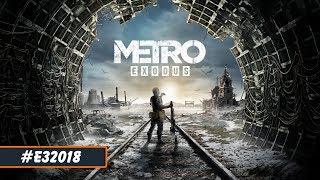 Metro Exodus | E3 2018 геймплейный трейлер