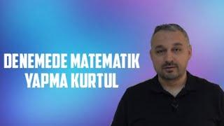 MATEMATİK YAPMA KURTUL!!! SINAVI KAZAN...