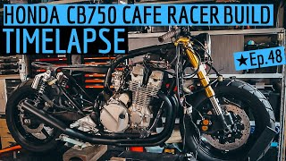 Honda ★ CB750 Cafe Racer Build TIME LAPSE - From the Beginning