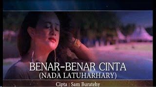 Nada Latuharhary - BENAR BENAR CINTA