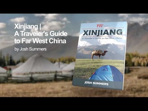 Xinjiang Travel Guide Promo Video