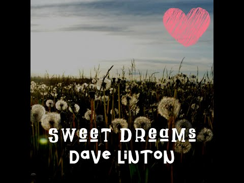 Sweet Dreams (Cover of The Eurythmics ) - Dave Linton