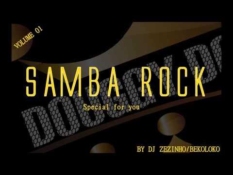 SAMBA ROCK ESPECIAL VOL 01 - BY DJ ZEZINH - BEKOLOKO