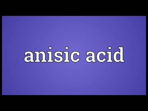 Anisic acid Meaning