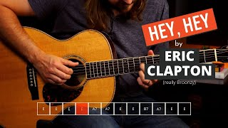 How to Play Hey, Hey by Eric Clapton (Big Bill Broonzy) | Blues Guitar Lesson