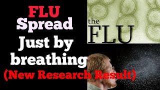 FLU spread by breathing -Health news-science news - disease - medical